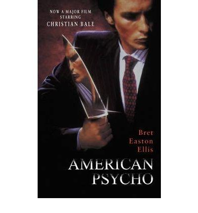 [(American Psycho)] [ By (author) Bret Easton Ellis ] [April, 2000]