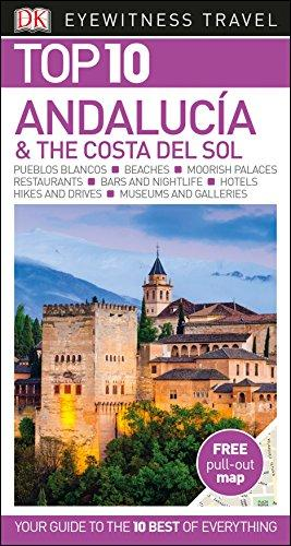 Andalucía & the Costa del Sol. Top 10 eyewitness (DK Eyewitness Travel Guide)