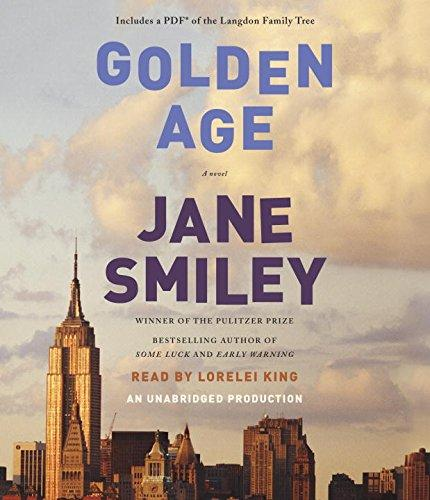 The Golden Age (Last Hundred Years Trilogy: A Family Saga)