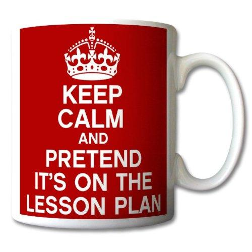 Keep Calm and Pretend Its On The Lesson Plan Mug Cup Gift Retro by GrassVillageTM