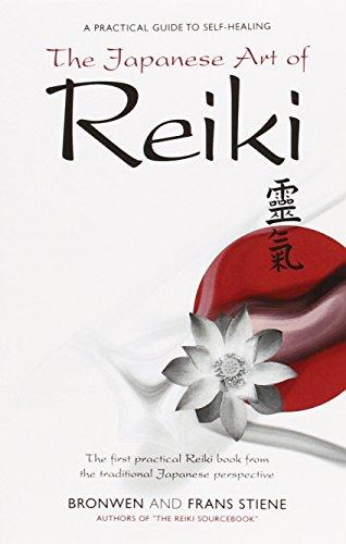 The Japanese Art of Reiki: A Practical Guide to Self-healing