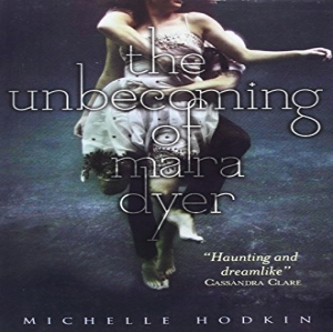 The Unbecoming of Mara Dyer (Mara Dyer 1)...
